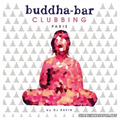 Buddha-Bar - Clubbing Paris (By DJ Ravin) [2015]