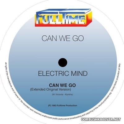 Electric Mind - Can We Go [2018]