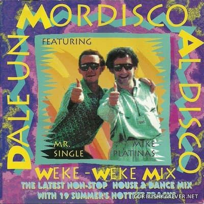 Dale Un Mordisco Al Disco - Weke-Weke Mix [1995]