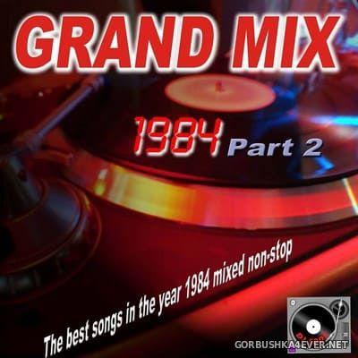 DJ Eddy - Grand Mix 1984 Part II