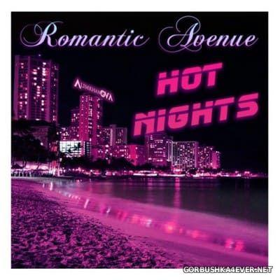 Romantic Avenue - Hot Nights [2017]