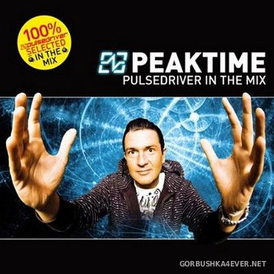 Peaktime (Pulsedriver In The Mix) [2011] / 2xCD