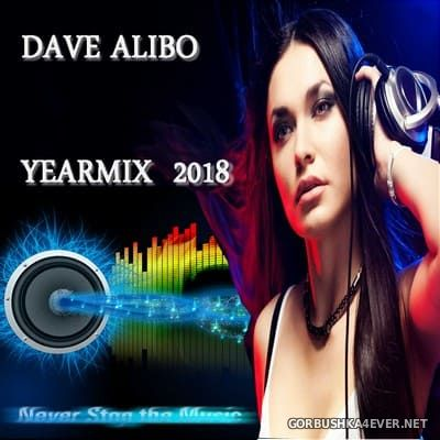 Dave Alibo - Yearmix 2018