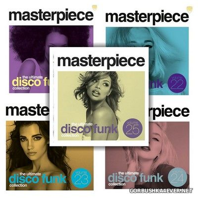Masterpiece - The Ultimate Disco Funk Collection 21 - 25 [2015-2018]