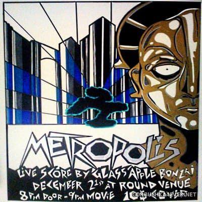 Glass Apple Bonzai - Metropolis (Live Score 2014) [2019]