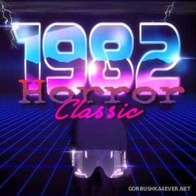 1982 - Horror Classic [2017]