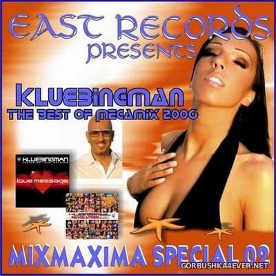 [East Records] Mixmaxima Special vol 02 (Klubbingman Edition) [2006]