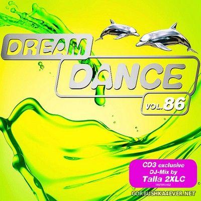 Dream Dance vol 86 [2019] / 3xCD
