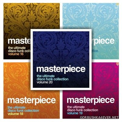 Masterpiece - The Ultimate Disco Funk Collection 16 - 20 [2014-2015]