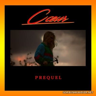 Cœur - Prequel [2017]