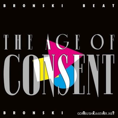 Bronski Beat - The Age Of Consent [2018] / 2xCD / Remastered Expanded Edition