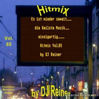 DJ Reiner - Hitmix vol 85 [2006]