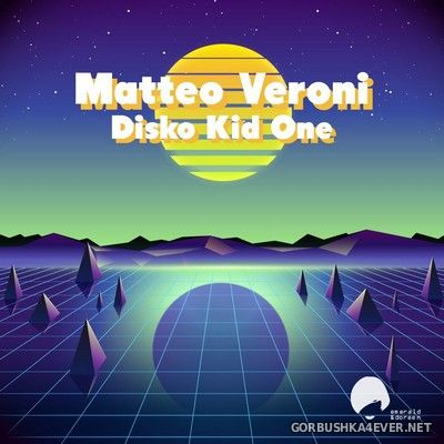Matteo Veroni - Disco Kid One [2018]