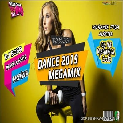 DJ Ridha Boss - Dance Megamix 2019