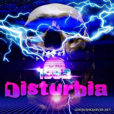 1982 - Disturbia [2018]