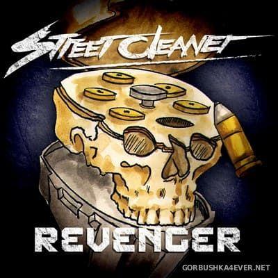 Street Cleaner - Revenger [2018]