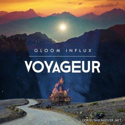 Gloom Influx - Voyageur [2018]