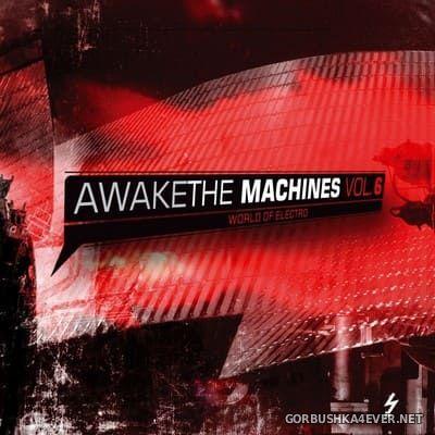 Awake The Machines vol 6 [2008] / 2xCD