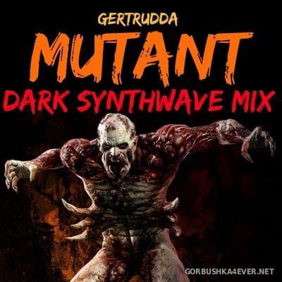 Mutant Dark Synthwave Mix [2019]