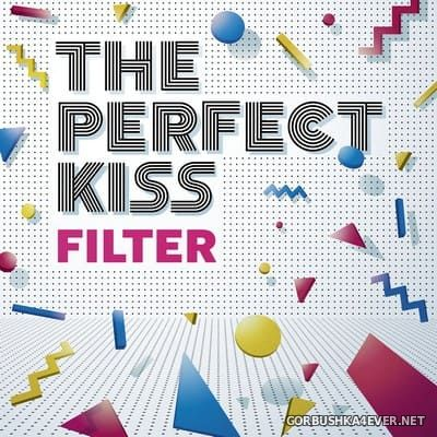 The Perfect Kiss - Filter [2018]