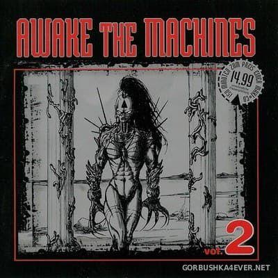 Awake The Machines vol 2 [1999] / 2xCD