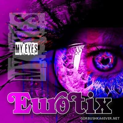 Eurotix - My Eyes [2018]
