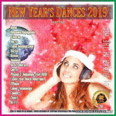 DJ Human - New Year's Dances 2019 (Part I)