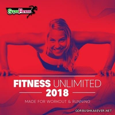 SuperFitness - Fitness Unlimited 2018 (Made For Workout & Running) [2018]