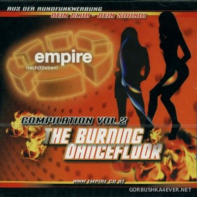Empire Compilation vol 2 - The Burning Dancefloor [2003] / 2xCD