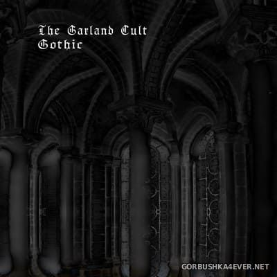 The Garland Cult - Gothic [2018]