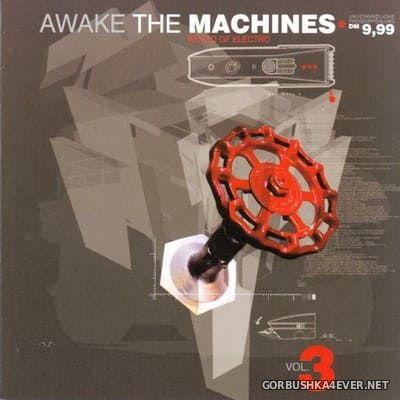 Awake The Machines vol 3 [2001]