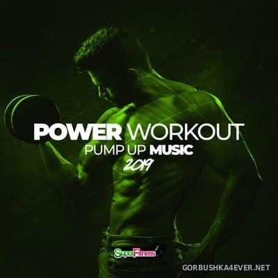 SuperFitness - Power Workout Pump Up Music 2019 [2018]