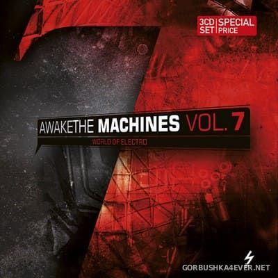 Awake The Machines vol 7 [2011] / 3xCD