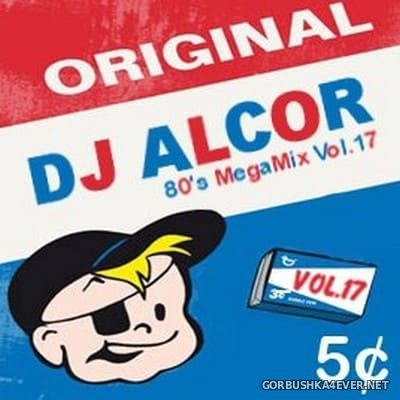 DJ Alcor - 80s Mega Mix vol 17