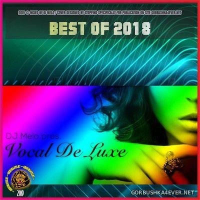 DJ Melo - Best Of Vocal De Luxe 2018
