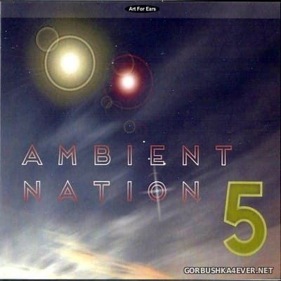 Ambient Nation vol 5 [2018] / 3xCD