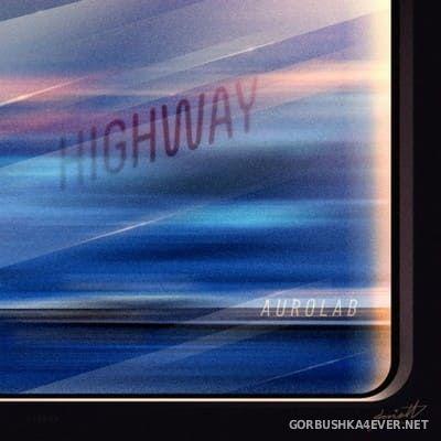 Aurolab - Highway [2017]