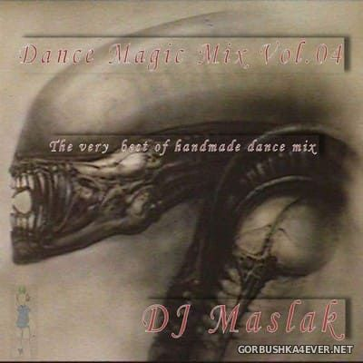 DJ Maslak - Dance Magic Mix vol 04 [2002]