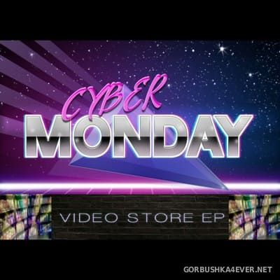 Cyber Monday - Video Store [2018]