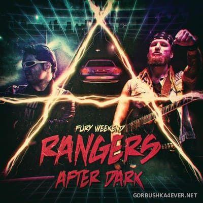 Fury Weekend - Rangers After Dark [2018]