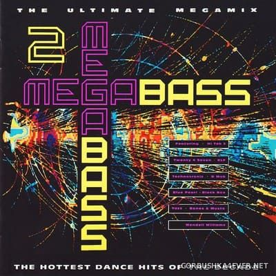 Megabass 2 - The Hottest Dance Hits Of The Decade [1990]