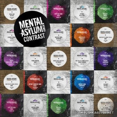 Mental Asylum Contrast [2019] Mixed By Indecent Noise