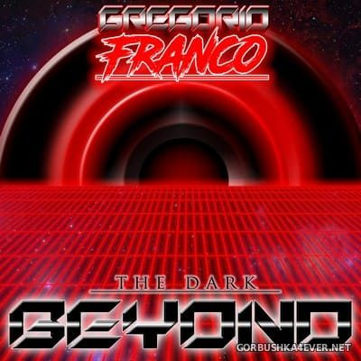 Gregorio Franco - The Dark Beyond [2017]