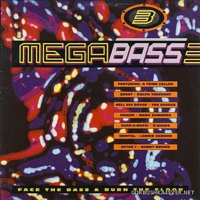 Megabass 3 - Face The Bass & Burn The Floor [1990]