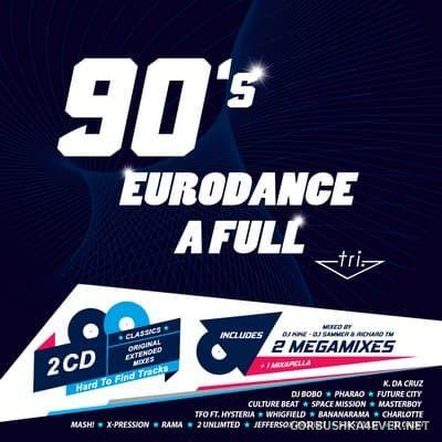 Eurodance A Full - Tri [2019] / 2xCD / Mixed by DJ Kike, DJ Sammer & Richard TM