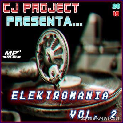 Elektro Mania 2 [2019] Mixed By CJ Project