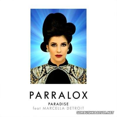 Parralox - Paradise (feat Marcella Detroit) [2018]
