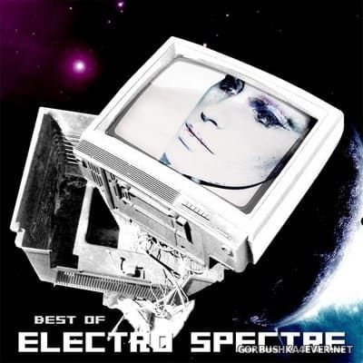 Electro Spectre - Best Of [2017]