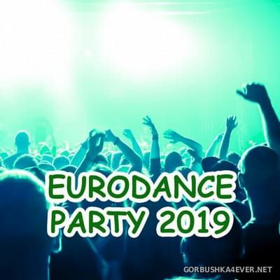 [Oh Yes] Eurodance Party 2019 [2019]