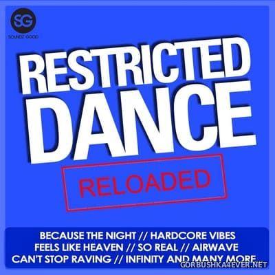 Restricted Dance Reloaded [2019]